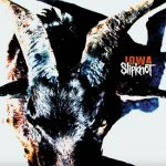 18 Years Ago, Slipknot Released 'Iowa'