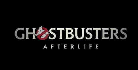 'Ghostbusters: Afterlife' Trailer Looks Rad [Video]