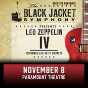 RESCHEDULED Rock 108 PRESENTS The Black Jacket Symphony @ Paramount Theatre