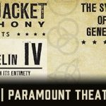 Rock 108 PRESENTS The Black Jacket Symphony @ Paramount Theatre