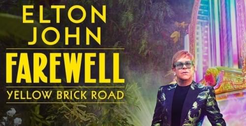 *POSTPONED* Elton John: Goodbye Yellow Brick Road Tour