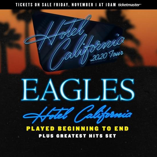 The Eagles – Hotel California Tour *POSTPONED*