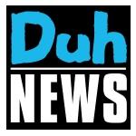 DUH NEWS – 11/13/19