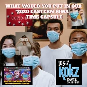 WHAT GOES IN THE IOWA 2020 TIME CAPSULE?