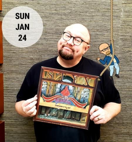 Sunday Night Vinyl 1/24/2021