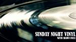 Sunday Night Vinyl 2/28/2021