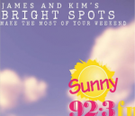 James and Kim's Weekend Bright Spots
