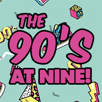 The 90's At 9