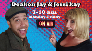 The Breakfast Club With Deakon & Jessi Kay