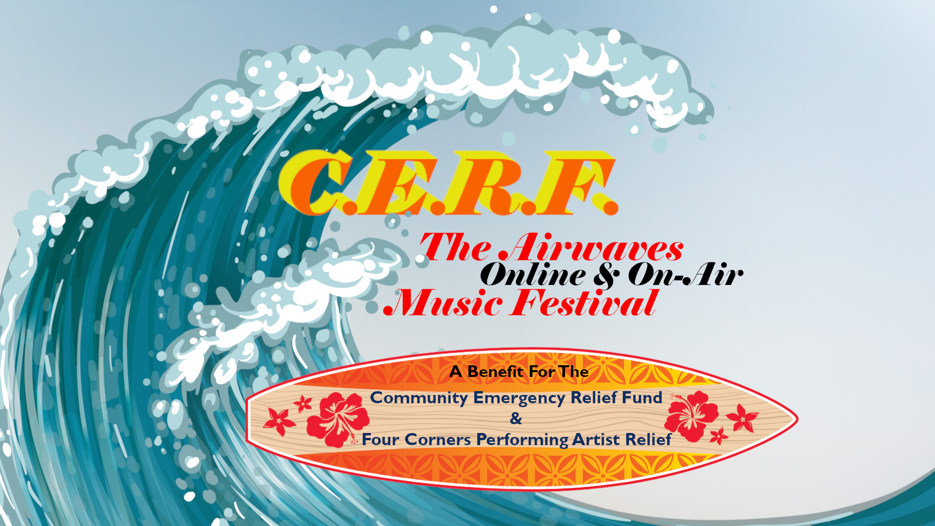 C.E.R.F. The Airwaves Online & On-Air Music Festival
