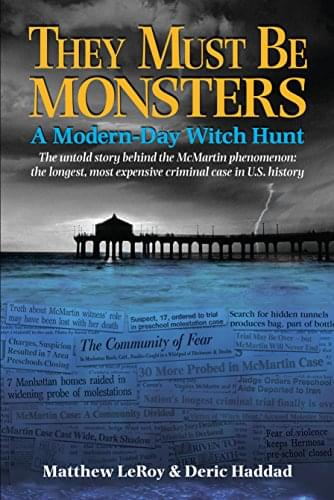 Deric Haddad talks about his new book on the McMartin pre-school witch hunt