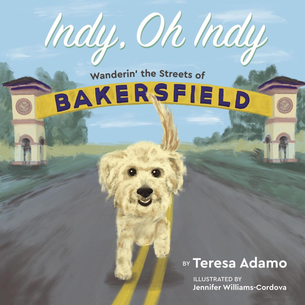 """Bakersfield's Teresa Adamo talks about her book """"Indy, Oh Indy"""""""