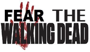 FEAR THE WALKING DEAD!