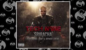 """Tech N9ne – """"Sriracha"""""""