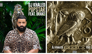 DJ Khaled & Drake – POPSTAR/Greece (New Music)