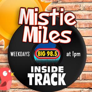 Mistie Miles' INSIDE TRACK! Weekdays at 1pm