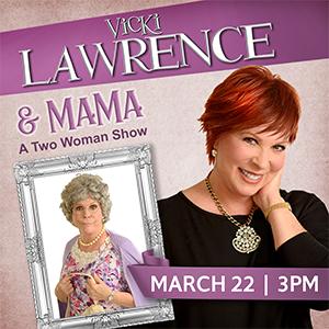 Vicki Lawerence & Mama at Isleta Resort & Casino