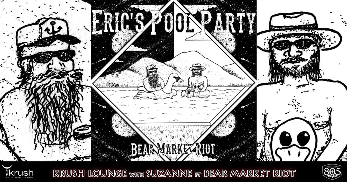 Krush Lounge Bear Market Riot Eric's Pool Party EP 3/5/21