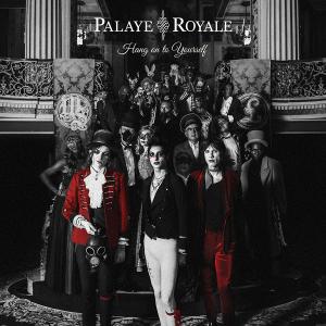 FRANK-O'S NEW MUSIC STASH ON 10/18: PALAYE ROYALE