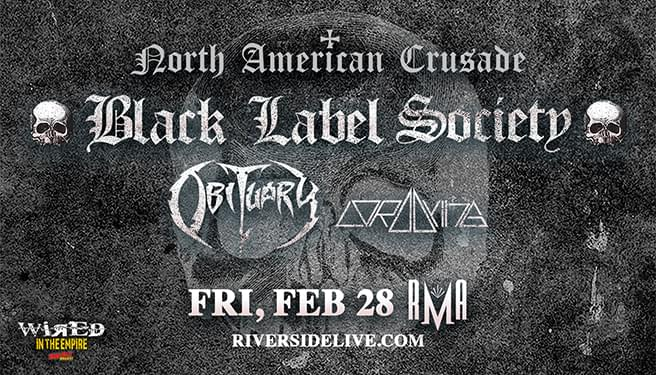 Wired In The Empire Presents: Black Label Society at the RMA