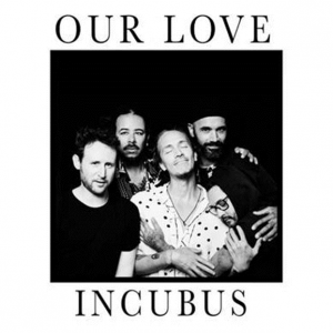 FRANK-O'S NEW MUSIC STASH ON 2/10: INCUBUS