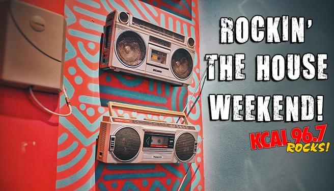 Rockin' the house Weekend