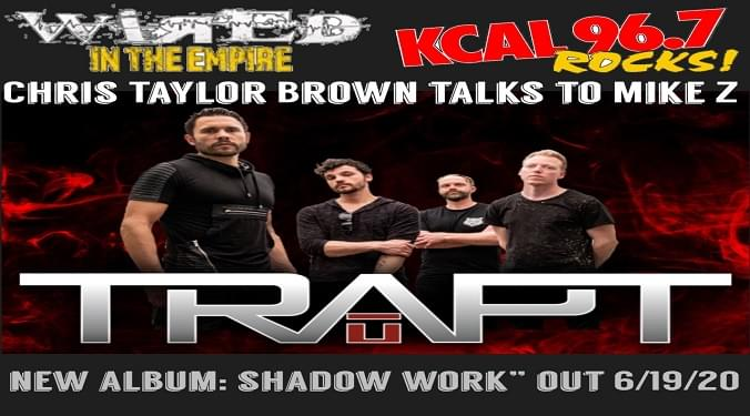(LISTEN) Trapt singer Chris Taylor Brown talks to Mike Z-Wired In The Empire