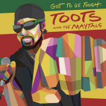FRANK-O'S NEW MUSIC STASH ON 7/1: TOOTS AND THE MAYTALS