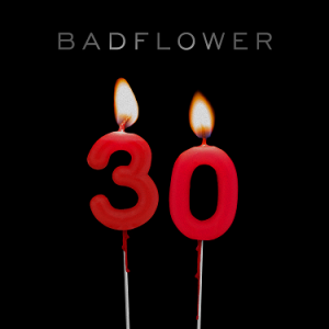 FRANK-O'S NEW MUSIC STASH ON 7/24: BADFLOWER
