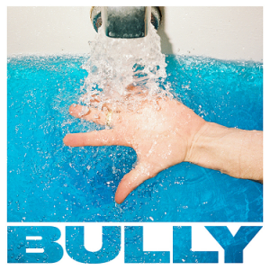 FRANK-O'S NEW MUSIC STASH ON 9/9: BULLY