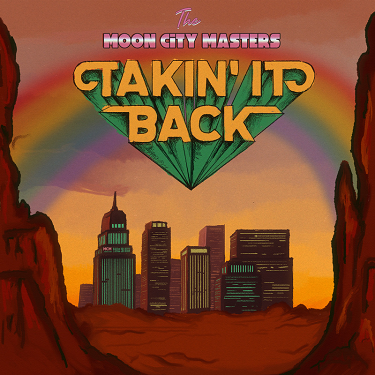 FRANK-O'S NEW MUSIC STASH ON 2/26: THE MOON CITY MASTERS