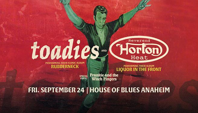 Toadies & Reverend Horton Heat @ House of Blues Anaheim