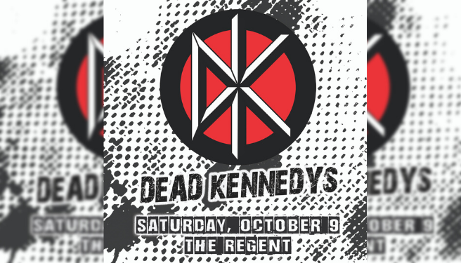 Dead Kennedys @ The Regent Theater