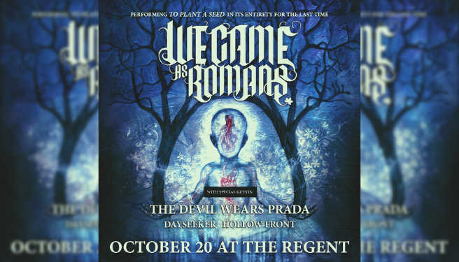 We Came As Romans @ The Regent Theater
