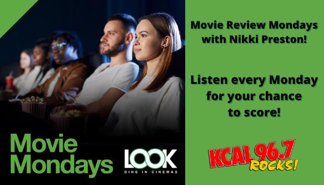 Movie Review Mondays with Nikki Preston & LOOK Dine-In Cinemas