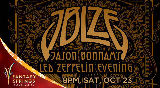 Jason Bonham's Led Zeppelin Evening @ Fantasy Springs Resort Casino