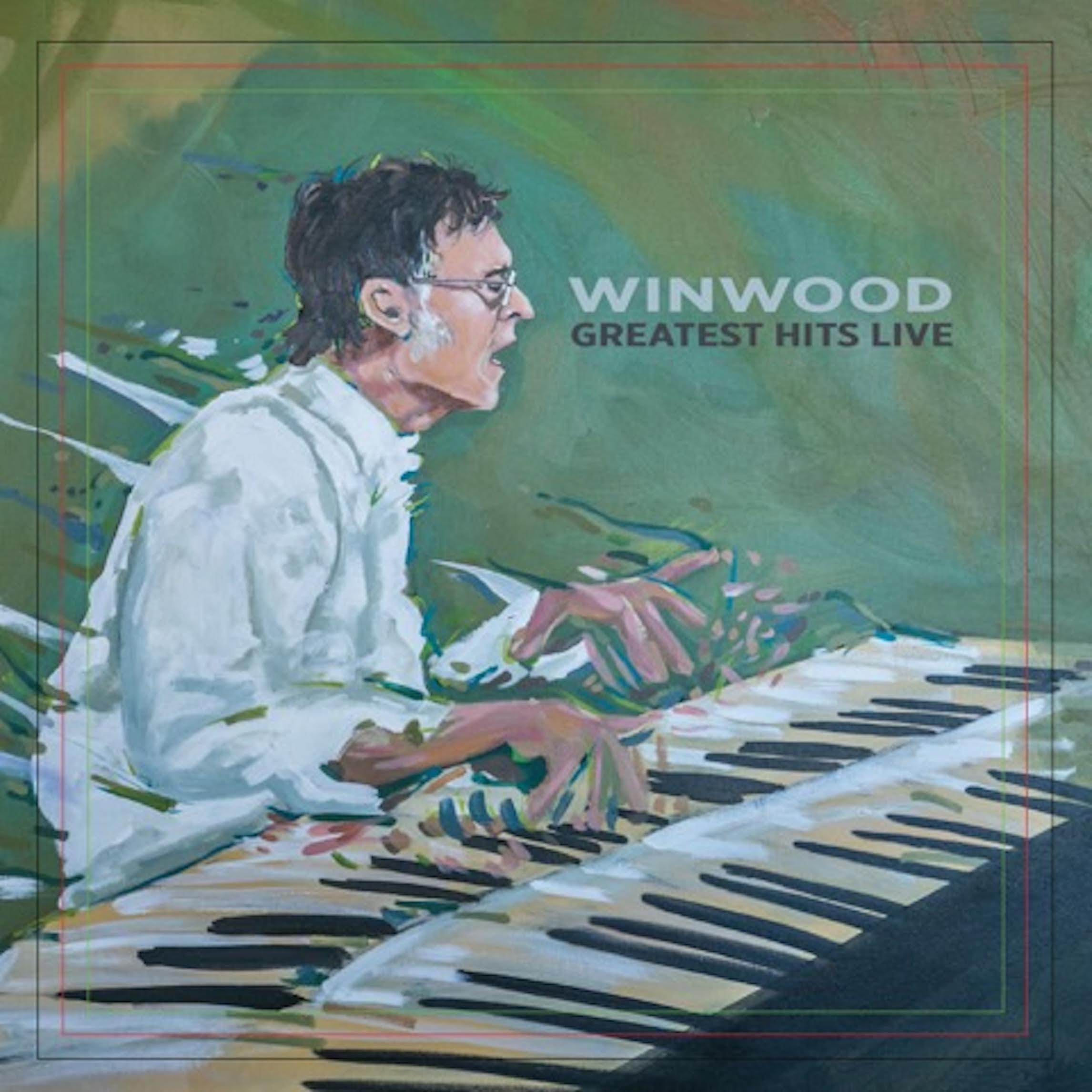 "9/3 Steve Winwood ""Greatest Hits Live"""