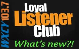 Join our Loyal Listener Club!