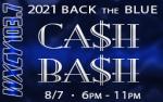 8/7, Back The Blue Cash Bash