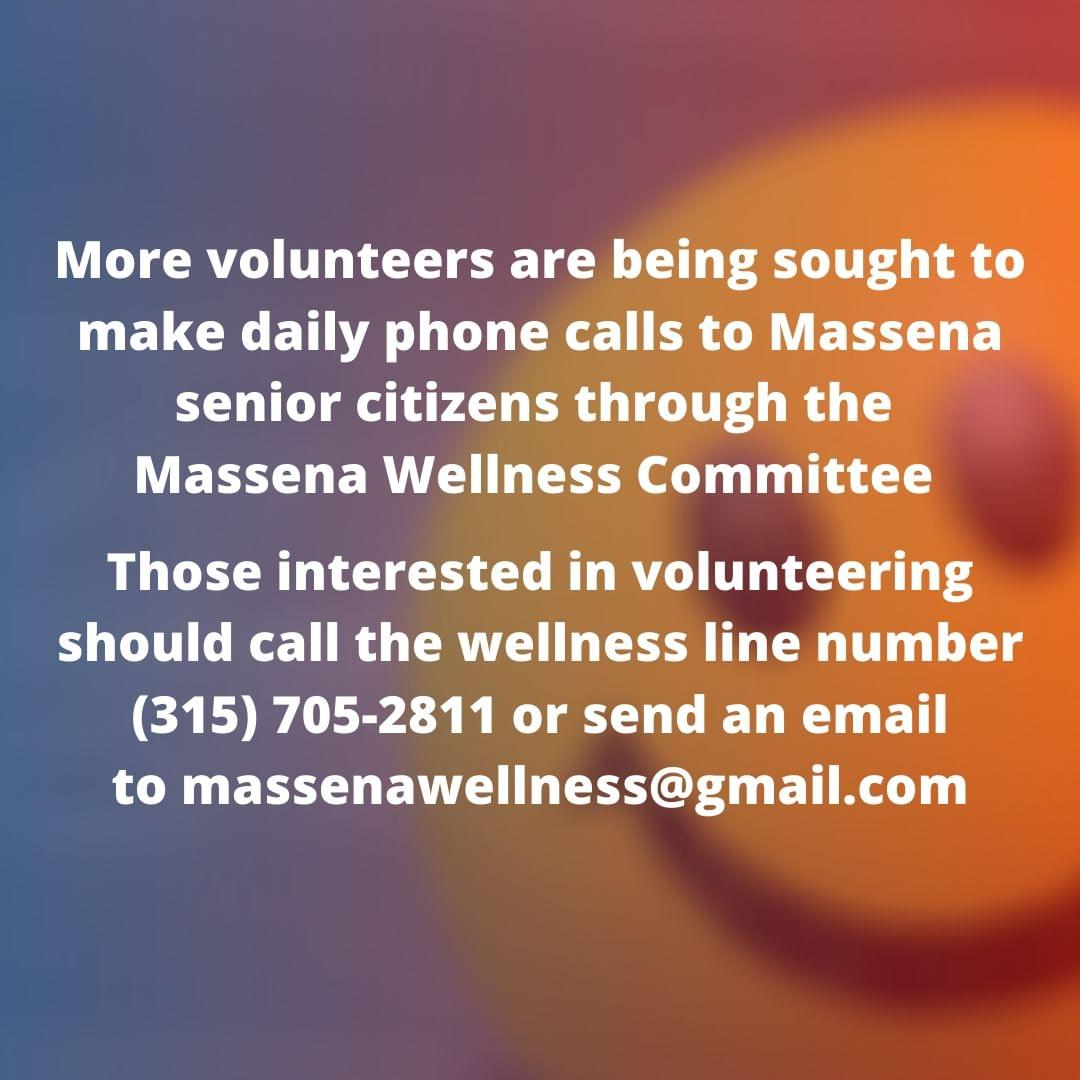 More volunteers are being sought to make daily phone calls to Massena senior citizens now that the number has grown to 800 amid the coronavirus pandemic.