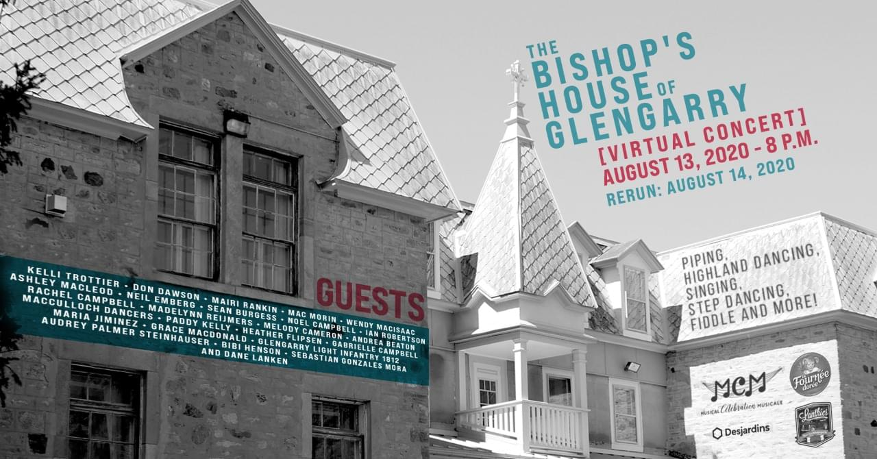 The Bishop's House of Glengarry Virtual Concert