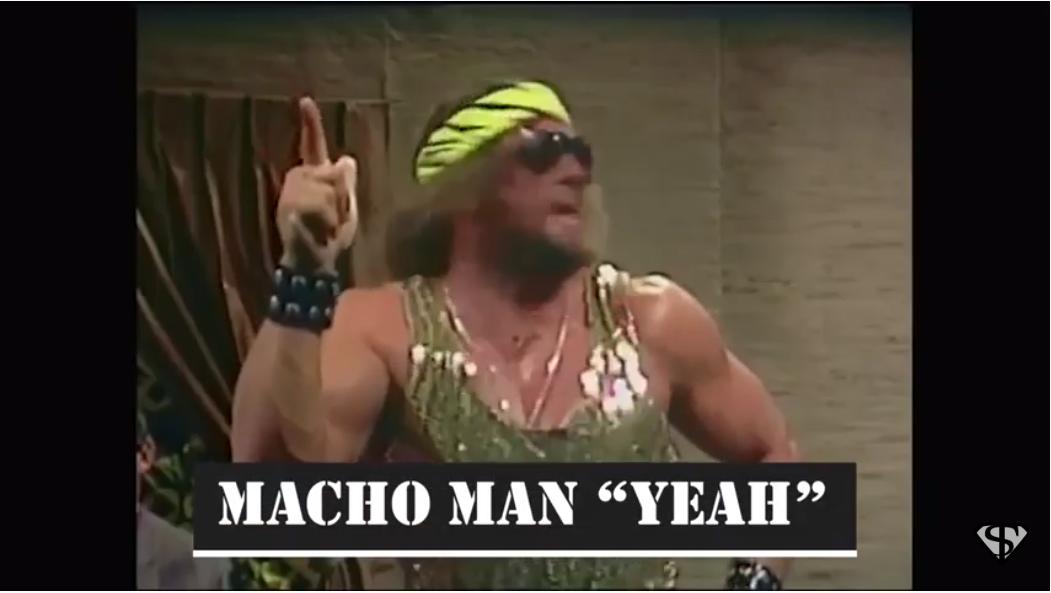 """watch: Every Macho Man """"Yeah!"""""""