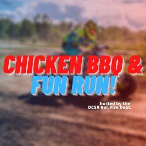 DCSR Vol. Fire Dept. Chicken BBQ & FUN RUN