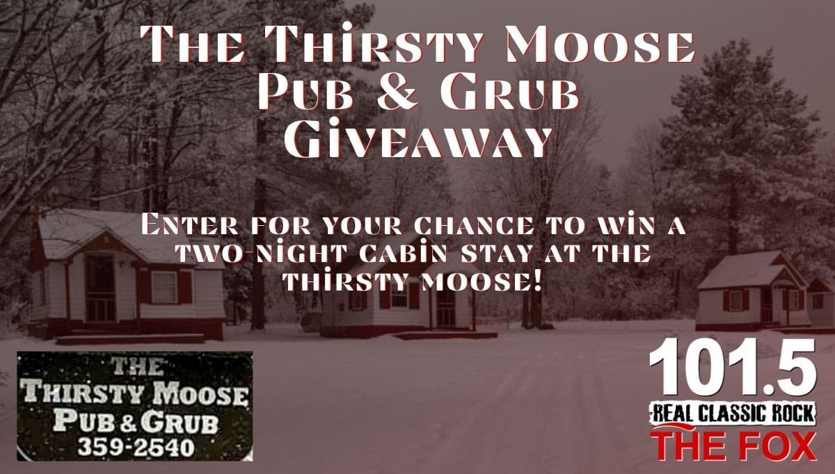 Thirsty Moose Pub & Grub Giveaway!