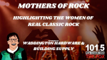 Mothers of Rock Weekend | Waddington Hardware & Building Supply