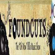 Foundcuts 80's Music Show with Dave Newfell