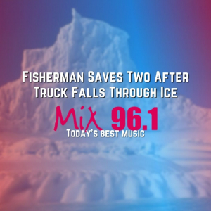 Fisherman Saves Two After Truck Falls Through Ice