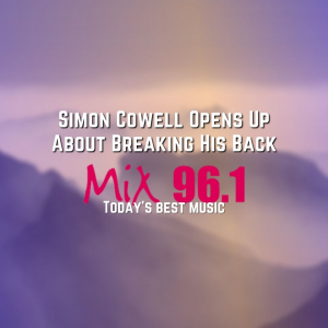 Simon Cowell Opens Up About Breaking His Back