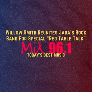 """Willow Smith Reunites Jada's Rock Band For Special """"Red Table Talk"""""""