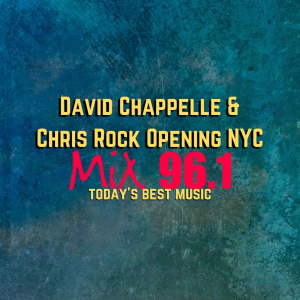 David Chappelle & Chris Rock Opening NYC